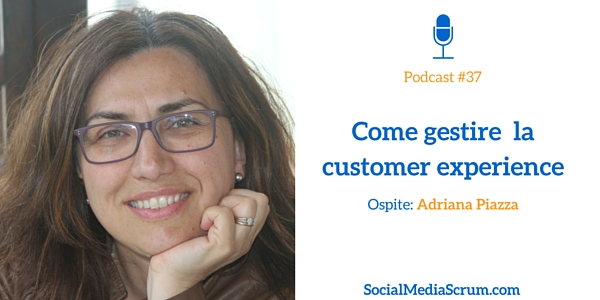 Customer Experience management con Adriana Piazza